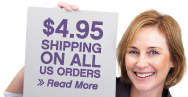 $4.95 Shipping on ALL US Orders!