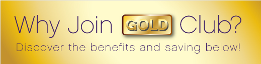 Why Join Gold Club? Discover the benefits and savings below