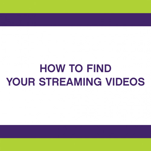 How To Watch Your Streaming Videos