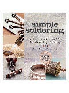 Simple Soldering:  A Beginner's Guide to Jewlery Making