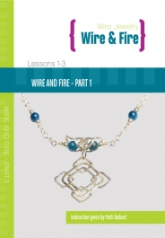 Wire and Fire DVD Series - Part 1