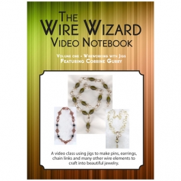 Wire Working with Jigs - featuring: Corrine Gurry on DVD