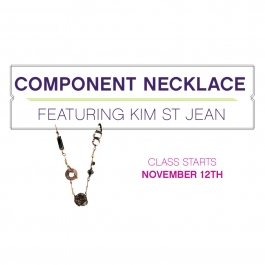 Component Necklace with Kim St. Jean
