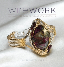 Wirework: An Illustrated Guide to the Art of Wire Wrapping | Dale Cougar Armstrong With Instructional DVD