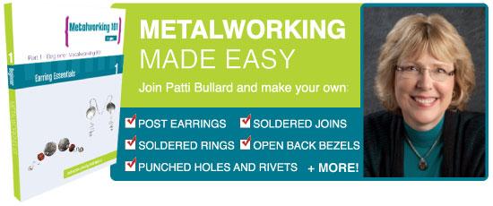 Metalworking 101 with Patti Bullard
