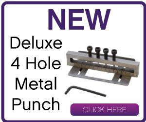 Click Here for the Deluxe 4 Hole Metal Punch