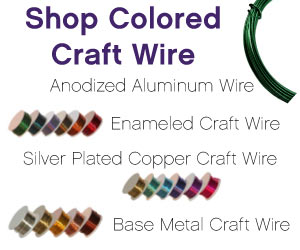 Click Here for Colored Craft Wire