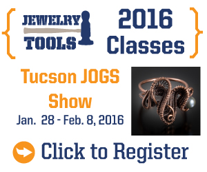 Jewerly Tools 2016 Classes. Register today for over 100 classes from 22 Instructors