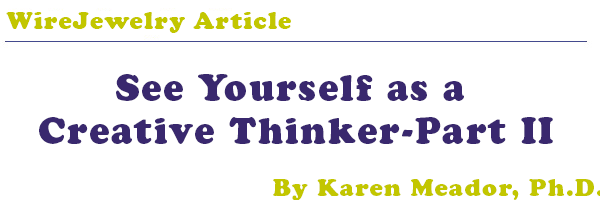 See Yourself as a Creative Thinker-Part II